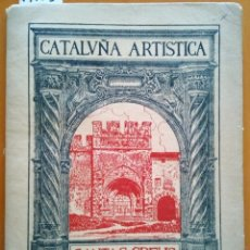 Libros antiguos: CATALUÑA ARTISTICA. VOLUMEN II. MONASTERIO DE SANTAS CREUS. - TODA, EDUARDO.. Lote 173721263