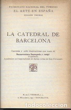 Libros antiguos: El arte en España: Poblet, Santes Creus, Catedral de Barcelona. ( 3 vols. en un tomo ). 15x10 cm. - Foto 4 - 174924160