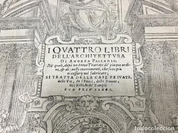 Libros antiguos: I QUATTRO LIBRI DELL`ARCHITETTURA DI ANDREA PALLADIO.IN VENETIA. APPREFFO BARTOLOMEO CARAMPELLO.1601 - Foto 3 - 176142440