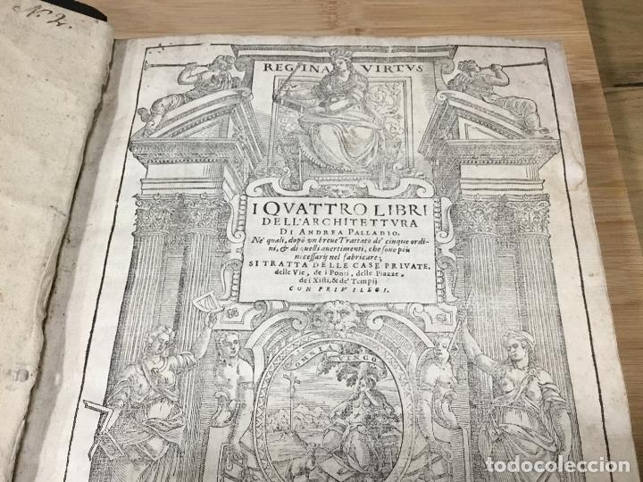 Libros antiguos: I QUATTRO LIBRI DELL`ARCHITETTURA DI ANDREA PALLADIO.IN VENETIA. APPREFFO BARTOLOMEO CARAMPELLO.1601 - Foto 12 - 176142440