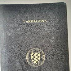 Libros antiguos: CATALUNYA ARTÍSTICA. TARRAGONA .EDICIÓ LUXE NUMERADA 27 DE 50. ANY 1929. Lote 176508584