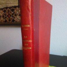 Libros antiguos: LA CATEDRAL DE BURGOS. GUÍA HISTÓRICO-DESCRIPTIVA POR ÁNGEL DOTOR Y MUNICIO. / 1928. / 1ª EDICIÓN. Lote 177548038