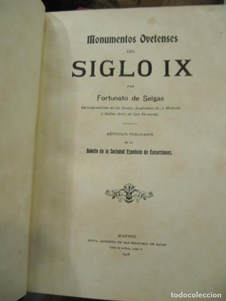 MONUMENTOS OVETENSES DEL SIGLO IX POR FORTUNATO DE SELGAS 1.908 - CON DEDICATORIA DEL AUTOR Y FIRMA (Libros Antiguos, Raros y Curiosos - Bellas artes, ocio y coleccion - Arquitectura)