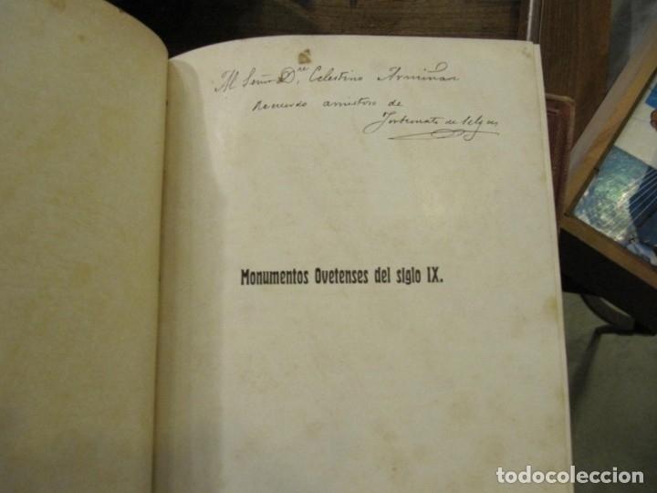 Libros antiguos: MONUMENTOS OVETENSES DEL SIGLO IX POR FORTUNATO DE SELGAS 1.908 - CON DEDICATORIA DEL AUTOR Y FIRMA - Foto 3 - 178217647