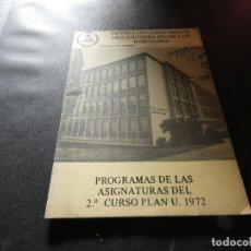 Libros antiguos: ESCOLA UNIVESITARIA DE ARQUITECTURA TECNICA BARCELONA PROGRAMAS ASIGNATURAS 2ER CURSO 1972 200 GR. Lote 178844733