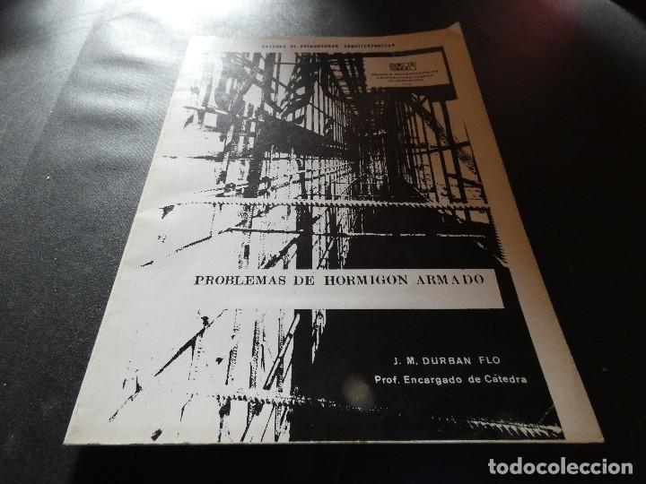 CATEDRA ESTRUCTURAS ARQUITECTONICAS APUNTES HORMIGON ARAMDA J M DURBAN FLO (Libros Antiguos, Raros y Curiosos - Bellas artes, ocio y coleccion - Arquitectura)