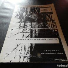 Libros antiguos: CATEDRA ESTRUCTURAS ARQUITECTONICAS APUNTES HORMIGON ARAMDA J M DURBAN FLO. Lote 178846748