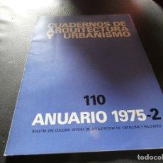 Libros antiguos: CUADERNOS DE ARQUITECURA Y URBANISMO 100 ANUARIO 1975 2 . Lote 178846936
