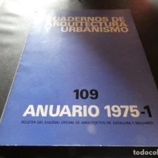 Libros antiguos: CUADERNOS DE ARQUITECURA Y URBANISMO 100 ANUARIO 1975 1. Lote 178847230