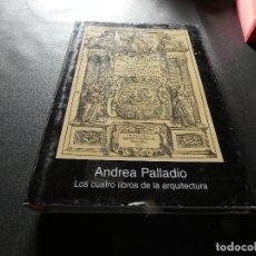 Libros antiguos: ANDREA PALLADIO LOS CUATRO LIBROS DE LA ARQUITECTURA PESA 600 GRAMOS. Lote 178848365