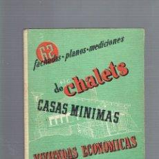 Libros antiguos: N,1 62 PROYECTOS DE CHALETS EDICIONES CEAC S.A. 1963. Lote 178852867