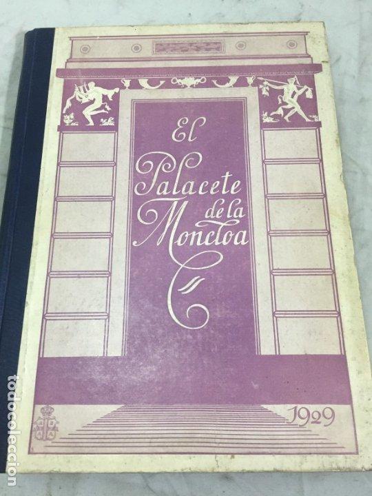 EL PALACETE DE LA MONCLOA 1929 SU PASADO Y SU PRESENTE JOAQUIN EZQUERRA DEL BAYO (Libros Antiguos, Raros y Curiosos - Bellas artes, ocio y coleccion - Arquitectura)