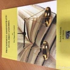 Libros antiguos: PROCEDIMENT ADMINISTRATIU EN EL DRET ANDORRÀ DE PERE FIGUEREDA CAIROL. Lote 179136738