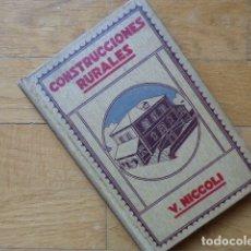 Libros antiguos: CONSTRUCCIONES RURALES - VICTOR NICCOLI - GUSTAVO GILI, BARCELONA 1920. Lote 181493270