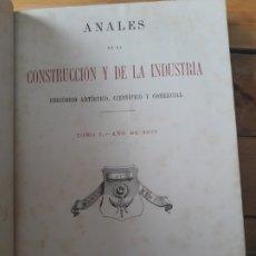 Libros antiguos: ANALES DE LA CONSTRUCCION Y DE LA INDUSTRIA. 1876. DECENAS DE GRABADOS DE OBRAS CIVILES DE ESPAÑA.. Lote 181578850