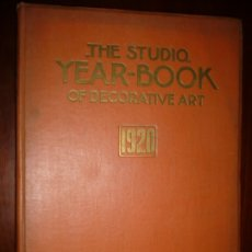 Libros antiguos: THE STUDIO YEAR -BOOK OF DECORATIVE ART 1920 LONDON ,PARIS ,NEW YORK . Lote 181626245