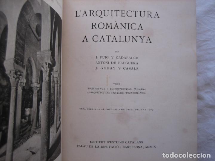 Libros antiguos: L'ARQUITECTURA ROMANICA A CATALUNYA – PUIG Y CADAFALCH, ANTONI DE FALGUERA, GODAY Y CASALS – 1909 - Foto 3 - 182428827