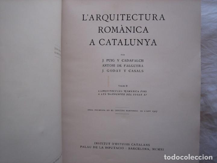 Libros antiguos: L'ARQUITECTURA ROMANICA A CATALUNYA – PUIG Y CADAFALCH, ANTONI DE FALGUERA, GODAY Y CASALS – 1909 - Foto 16 - 182428827