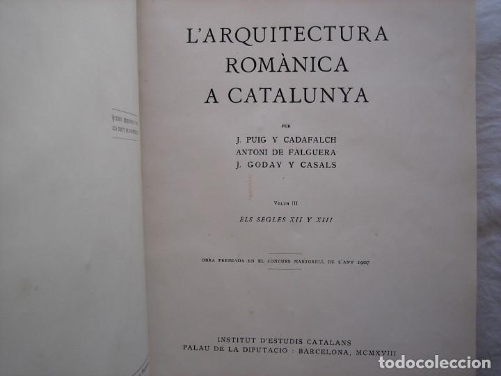 Libros antiguos: L'ARQUITECTURA ROMANICA A CATALUNYA – PUIG Y CADAFALCH, ANTONI DE FALGUERA, GODAY Y CASALS – 1909 - Foto 28 - 182428827