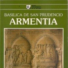Livros antigos: BASILICA DE SAN PRUDENCIO ARMENTIA. ALAVA MONUMENTOS EN SU HISTORIA. Nº3. JOSE Mª DE AZCARATE. Lote 182502435