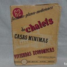 Libros antiguos: LIBRO 62 FACHADAS PLANOS MEDICIONES DE CHALETS CASAS MÍNIMAS VIVIENDAS ECONÓMICAS AÑO 1954 ANSELMO R. Lote 182625207