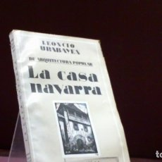 Libros antiguos: LEONCIO URABAYEN ... LA CASA NAVARRA ... 1929. Lote 210819002