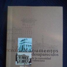 Libros antiguos: MONUMENTOS DESAPARECIDOS DE LA .COMUNIDAD VALENCIANAPERFECTO ESTADO NUEVO SIN USO. Lote 183792272