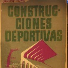 Libros antiguos: LIBRO CONSTRUCCIONES DEPORTIVAS - ARQUITECTURA - RUDOLF ORTNER - EDITORIAL AHR. Lote 185908993