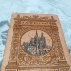 Libros antiguos: LIBRO EL ARTE EN ESPAÑA, CATEDRAL DE BURGOS, EDICIÓN THOMAS. Lote 186085090