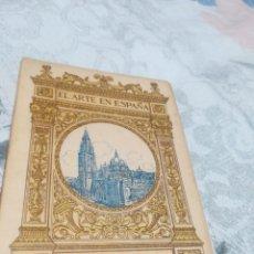 Libros antiguos: LIBRO EL ARTE EN ESPAÑA, CATEDRAL DE TOLEDO, EDICIÓN THOMAS. Lote 186085820