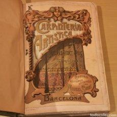 Libros antiguos: CARPINTERÍA ARTÍSTICA ANDRÉS AUDET I PUIG 140 LÁMINAS. Lote 186100023