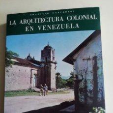 Libros antiguos: ARQUITECTURA COLONIAL EN VENEZUELA. Lote 186301646