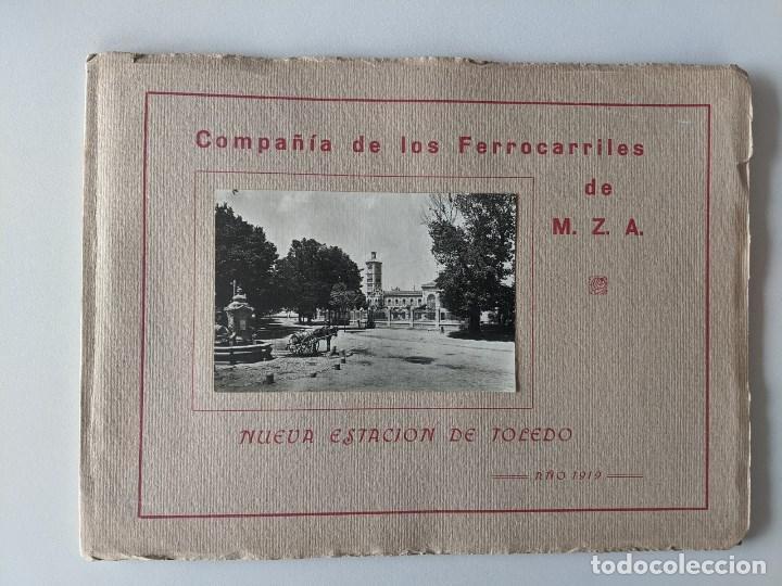 CATALOGO COMPAÑIA DE LOS FERROCARRILES MZA NUEVA ESTACION DE TOLEDO AÑO 1919 (Libros Antiguos, Raros y Curiosos - Bellas artes, ocio y coleccion - Arquitectura)