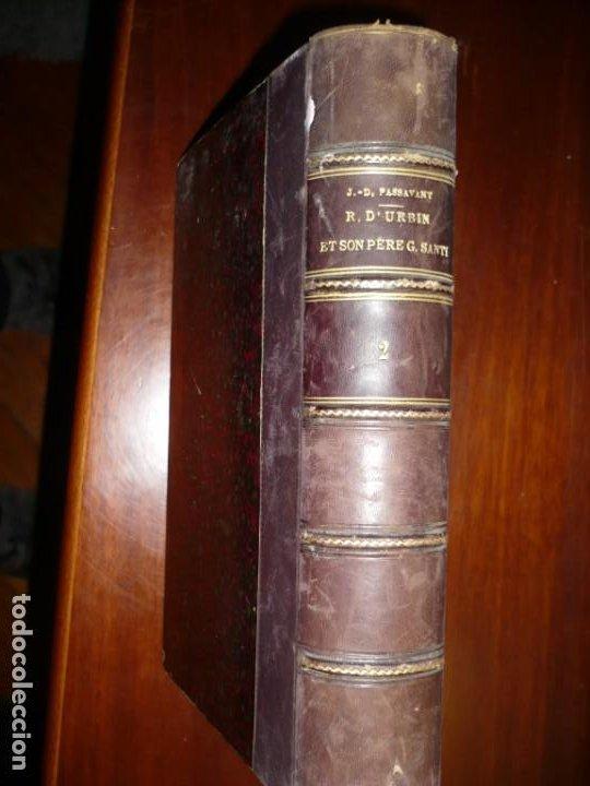 RAPHAEL D'URBIN ET SON PERE GIOVANNI SANTI J-D PASSAVANT 1860 PARIS TOMO 2º (Libros Antiguos, Raros y Curiosos - Bellas artes, ocio y coleccion - Arquitectura)