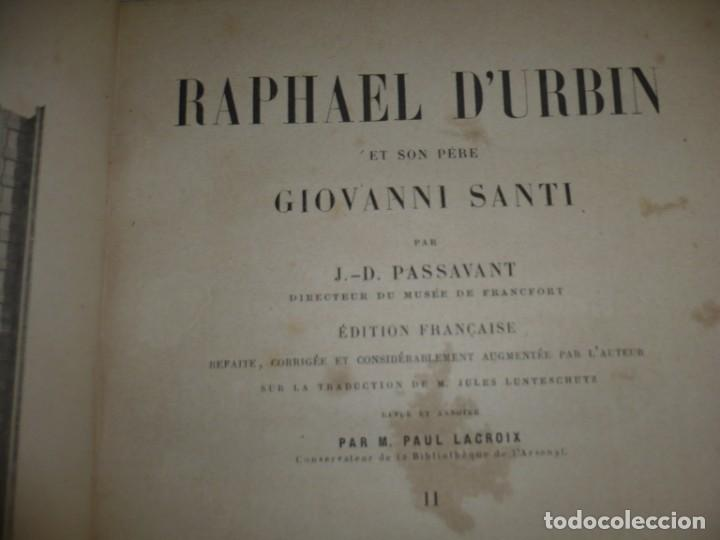 Libros antiguos: RAPHAEL DURBIN ET SON PERE GIOVANNI SANTI J-D PASSAVANT 1860 PARIS TOMO 2º - Foto 4 - 189963688