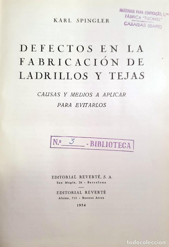Libros antiguos: Defectos en la fabricación de ladrillos y tejas. Spingler, Karl. Edl: Reverté, Barcelona 1954, 1 edi - Foto 2 - 92166335