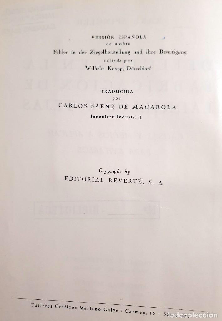 Libros antiguos: Defectos en la fabricación de ladrillos y tejas. Spingler, Karl. Edl: Reverté, Barcelona 1954, 1 edi - Foto 3 - 92166335