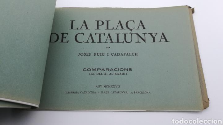 Libros antiguos: La plaça de Catalunya 1927 FIRMADO por el arquitecto Puig y Cadafalch - Foto 2 - 190596865