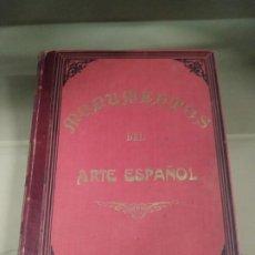 Libros antiguos: MONUMENTOS DEL ARTE ESPAÑOL - PEDRO HUGUET Y CAMPAÑÁ. LIBRO DE GRAN TAMAÑO.. Lote 191137653