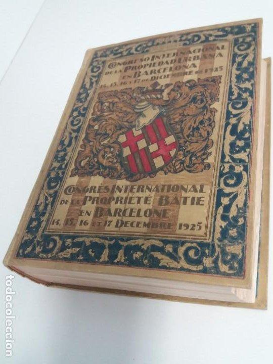 Libros antiguos: DECORATIVO CONGRESO INTERNACIONAL de la PROPIEDAD URBANA Barcelona 1925 - Foto 31 - 191874172