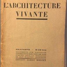 Libros antiguos: L'ARCHITECTURE VIVANTE. PRINTEMPS 1930. JEAN BADOVICI, LE CORBUSIER. Lote 191877077
