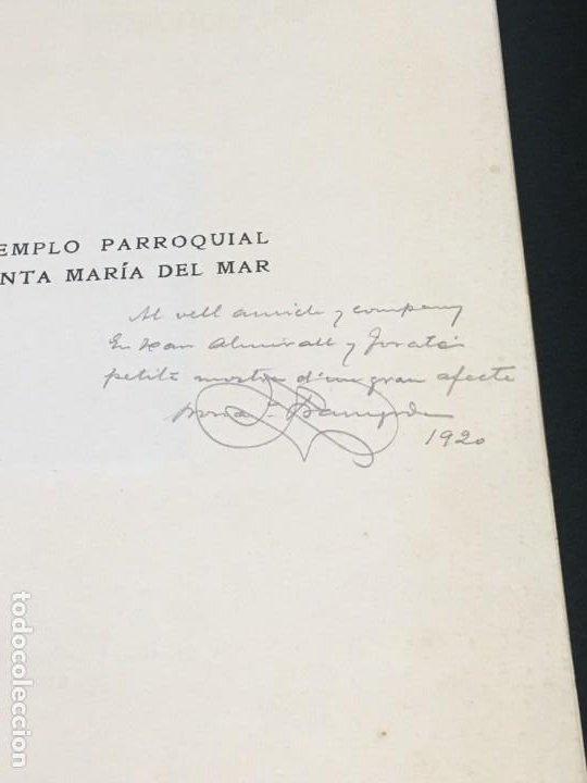 Libros antiguos: Buenaventura Bassegoda. El Templo Parroquial de Santa Maria del Mar. Dedicatoria Autógrafa. 1920. - Foto 2 - 191991367