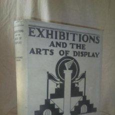 Libros antiguos: EXHIBITIONS AND THE ARTS OF DISPLAY - AÑO 1925 - L.WEAVER - ARQUITECTURA.ILUSTRADO.. Lote 192532730