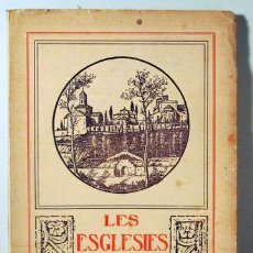 Libros antiguos: LES ESGLESIES ROMÀNIQUES DE TERRASSA - TERRASSA 1929 - LÀMINES. Lote 192549930