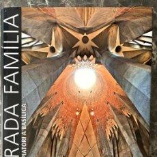 Libros antiguos: SAGRADA FAMILIA DE TEMPLE EXPIATORI A BASCÍLICA. Lote 192791876