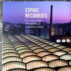 Libros antiguos: ESPAIS RECOBRATS. Lote 192792352