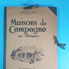 Libros antiguos: MAISONS DE CAMPAGNE EN BRIQUER, G.BENOIT-LEVY, CARPETA Y 32 LAMINAS DE CASAS DE CAMPO + INTRODUCCION. Lote 193998688