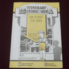 Libros antiguos: MOLINS DE REI HISTÒRIC- URBÀ. Lote 194118591