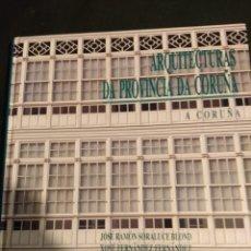 Libros antiguos: ARQUITECTURAS DA PROVINCIA DA CORUÑA - VOLUMEN VI. Lote 194292201
