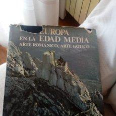 Libros antiguos: EUROPA EN LA EDAD MEDIA. ARTE ROMÁNICO, ARTE GÓTICO, ED BLUME, AUTOR GEORGE DUBY. Lote 194292221
